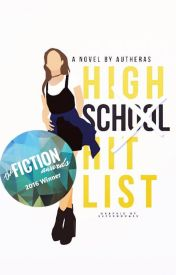High School Hit List by autheras