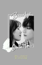 Banglyz Collection [MALAY]  by littlerise