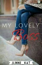 My lovely Boss by Jlinne_Kat