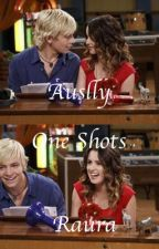 Auslly/Raura One Shots  by Lausy15
