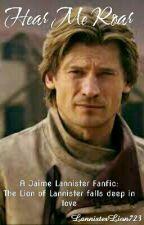 Hear Me Roar  by LannisterLion723