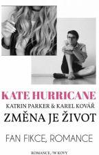 Změna Je Život /w Kovy by KateHurricane