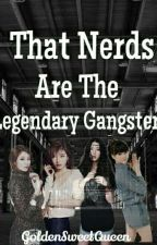 Legendary Gangsters by GoldenSweetQueen