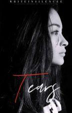 Tears (COMPLETED) by ThatHokageGirl