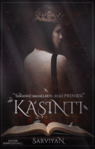 KAŞINTI (Wattys2016)