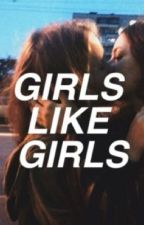 Girls Like girls by A_Bored_girl