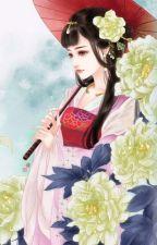 Trọng Sinh Chi Đích Nữ Họa Phi - Thiên Sơn Trà Khách  by haonguyet1605