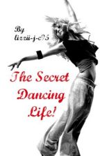 The Secret Dancing Life by offintowonderland
