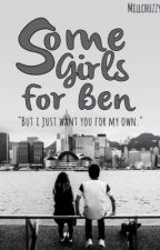 Some Girls for Ben by moonsky-