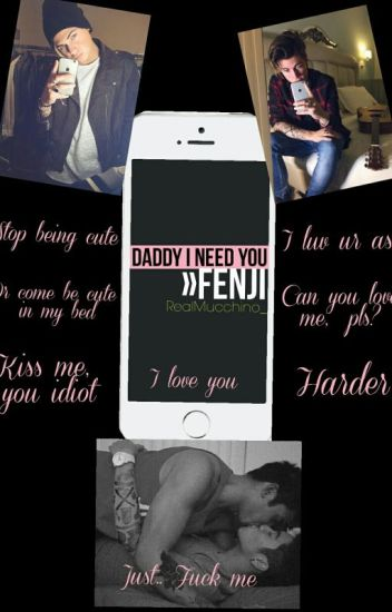 Daddy I Need You    Chat Fenji