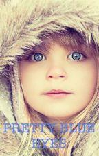 Pretty Blue Eyes (A Niall Horan Fan Fic) by single_dream_catcher