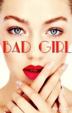 Bad Girl by phosph3n3s