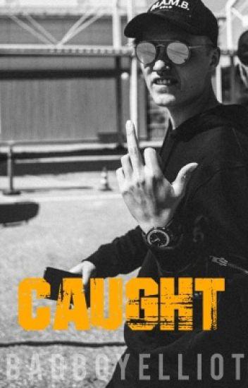 Caught | Isac Elliot