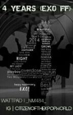4 Years | EXO by citizenofdakpopworld