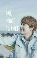 One More Chance (ON EDITING)  by radefaxtk