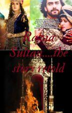 Razia Sultan....the story retold by AnumitaRoyChowdhary