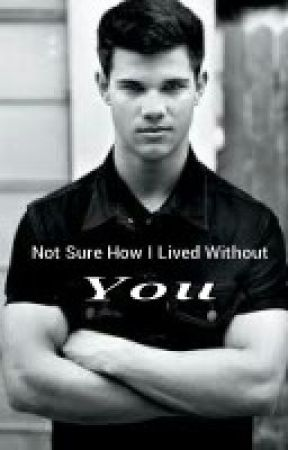 Not sure how I lived without you (Jacob black) by Myonlylove