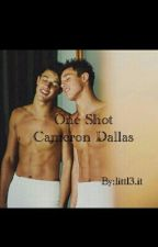 Cameron Dallas One Shot by littl3_it