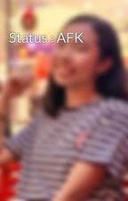 Status : AFK by atnzarie00