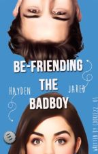 Be-Friending The BadBoy by cookiezz_01