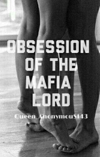 Obsession of the Mafia Lord
