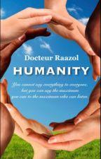 HUMANITY  by DrRaazol