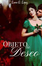 Objeto De Deseo [Antigua Dobles De Amor]©SIN FECHA DE INICIO by lauraadriana22