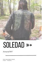 SOLEDAD (Fanfic-Rickyl) by AmaneTNY