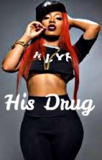 His Drug