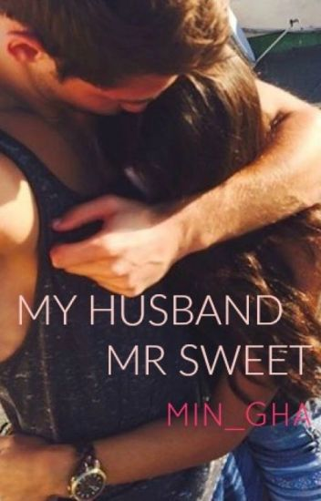 MY HUSBAND MR SWEET {C]