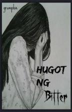 Hugot ng Bitter 2014-2016 by bo_young