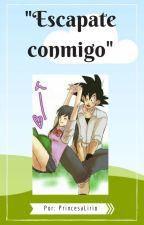 ESCÁPATE CONMIGO by PrincesaLirio