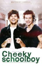 Cheeky schoolboy || Larry ✔ by _LarryLS1_