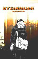 Bystander [KageHina AU] by adhdHinata