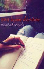 1001 leçons d'écriture |lente publication| by TheMetalheadGirl
