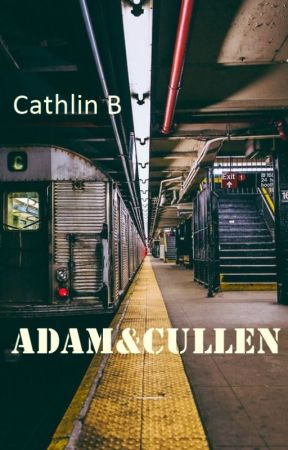 Adam&Cullen  avventure di un sex addictioner by CathlinB