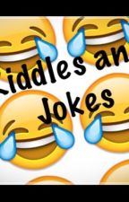 Riddles and Jokes by xXMajesticDreamerXx