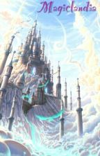 Magiclandia by Melodynouny