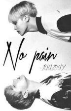 No Pain ; HopeMin by HOPESWXGS
