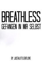breathless by euphoricobsession