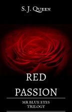 Red Passion - Shades of Love by Scarlett94watt