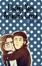 Cliches Yaoi Assasins Creed  by MeliAlSayf