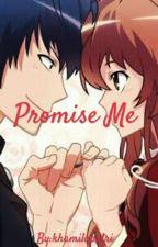 Promise Me by khamilaputri