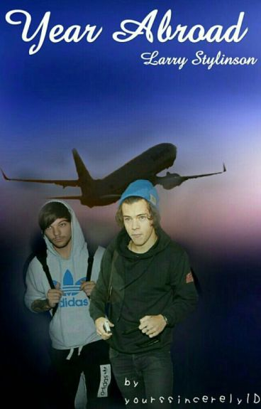 Year Abroad ↬ Larry Stylinson
