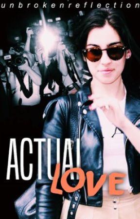Actual Love | a Lauren/You Fanfiction by unbrokenreflection