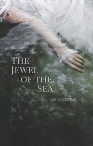 The Jewel of the Sea (In the Heart of the Sea Fanfiction)