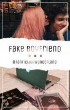 Fake Boyfriend by FanFictionWonderland