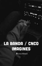 La Banda/CNCO Imagines by whenurreadysm