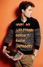 What My Girlfriend Doesn't Know (boyxboy) [Traduzione Italiana] by adrien4
