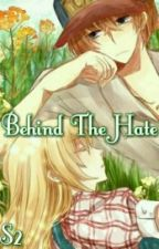 Behind The Hate ( Myan Sub ) by Aikoyuu
